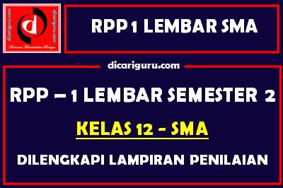 RPP 1 Lembar Kelas 12 SMA/SMK Semester 2 Lengkap