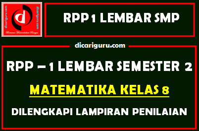 RPP 1 Lembar MTK Kelas 8 SMP/MTS Semester 2 Update 2021