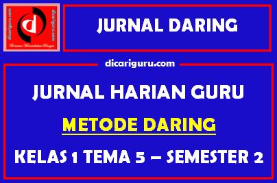 Jurnal Daring Kelas 1 Tema 5 Semester 2