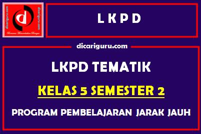 LKPD Kelas 5 Semester 2 Tahun 2021
