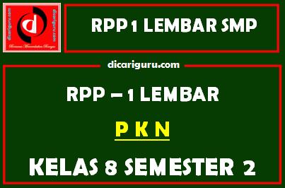 RPP 1 Lembar PKN Kelas 8 SMP/MTS Semester 2