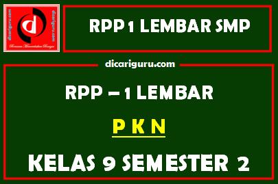 RPP 1 Lembar PKN Kelas 9 SMP/MTS Semester 2