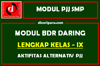 Modul BDR / PJJ Daring SMP Kelas 9 Semester 2
