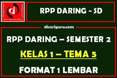 RPP Daring 1 Lembar Kelas 1 Tema 5 Semester 2