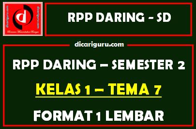 RPP Daring 1 Lembar Kelas 1 Tema 7 Semester 2