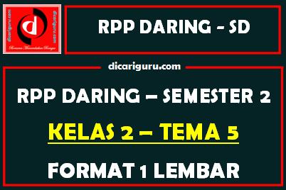 RPP Daring 1 Lembar Kelas 2 Tema 5 Semester 2