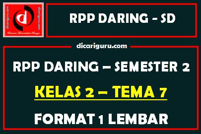 RPP Daring 1 Lembar Kelas 2 Tema 7 Semester 2