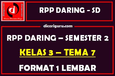 RPP Daring 1 Lembar Kelas 3 Tema 7 Semester 2