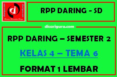 RPP Daring 1 Lembar Kelas 4 Tema 6 Semester 2