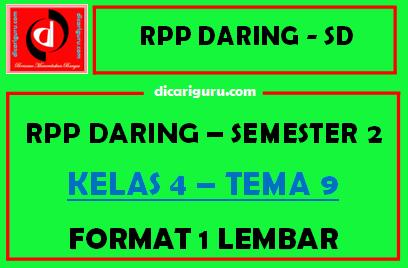 RPP Daring 1 Lembar Kelas 4 Tema 9 Semester 2