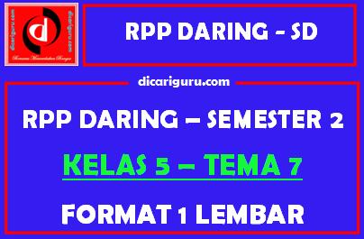 RPP Daring 1 Lembar Kelas 5 Tema 7 Semester 2