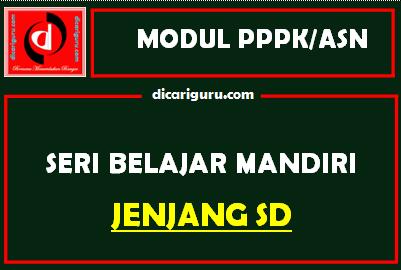 Download Modul PPPK / ASN Jenjang SD / MI