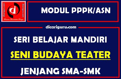 Download Modul PPPK / ASN Seni Budaya Teater