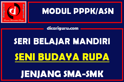 Download Modul PPPK / ASN Seni Budaya Rupa