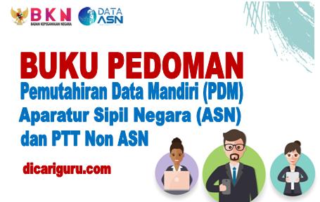 Download Buku Pemutahiran Data Mandiri ASN dan PPT Non ASN