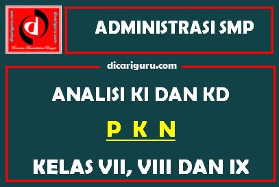 Analisis KI dan KD PKN SMP