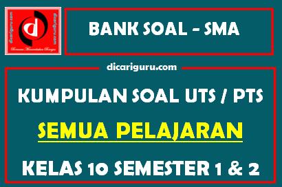 Soal UTS / PTS Kelas 10