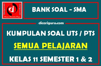 Soal UTS / PTS Kelas 11